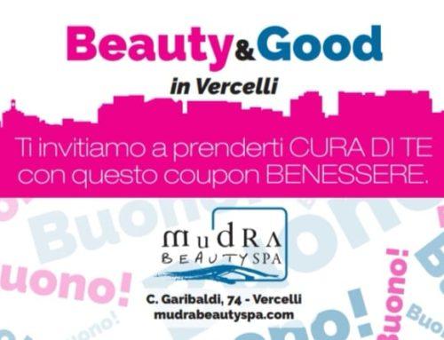 Beauty&Good in Vercelli